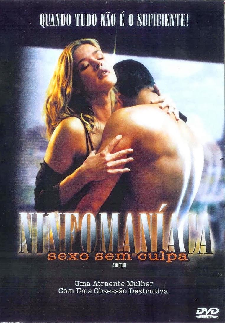 Ninfomaníaca: Sexo Sem Culpa – Dublado (2004)