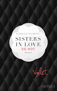 http://www.amazon.de/Violet-Sisters-Love-Roman-Fowler/dp/3453419723/ref=sr_1_5?s=books&ie=UTF8&qid=1452099927&sr=1-5&keywords=monica+murphy