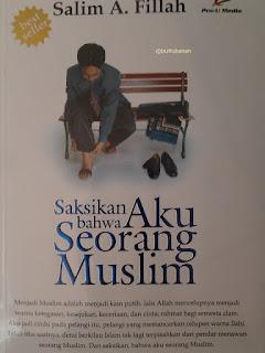 saksikan bahwa aku seorang muslim