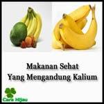 Makanan Sehat Yang Mengandung banyak Kalium
