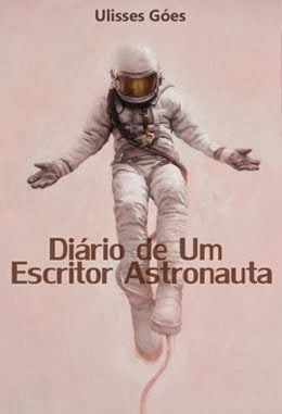 Diário de um Escritor Astronauta
