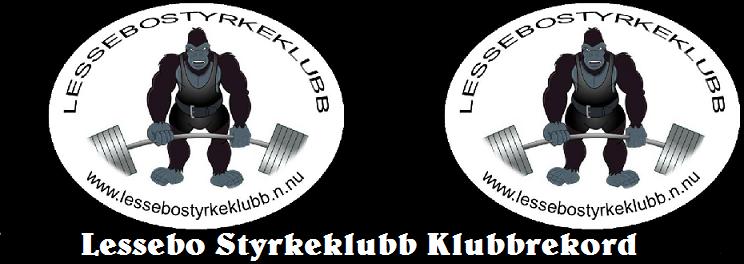 Lessebo Styrkeklubbs Klubbrekord