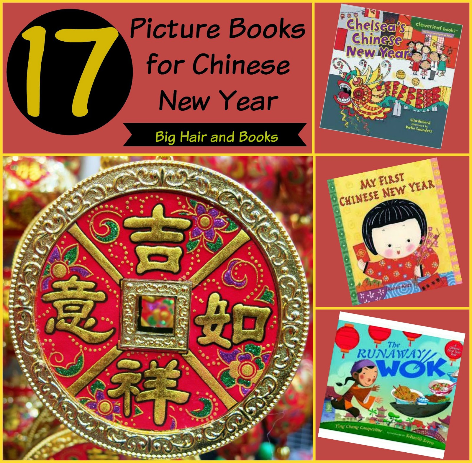 17 Picture Books for Chinese New Year from Big Hair and Books