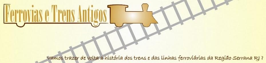 Ferrovias e Trens Antigos
