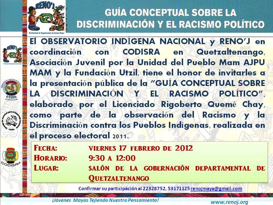Presentacion publica de la Guia de Racismo Politico en Xela | RED ...