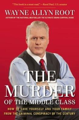http://www.amazon.com/The-Murder-Middle-Class-Conspiracy/dp/1621572218
