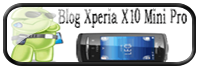 Blog Xperia X10 Mini Pro