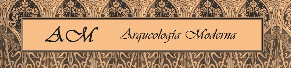 AM  Arquelogía Moderna