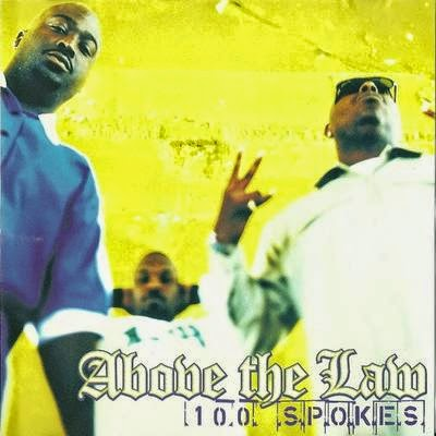 Above The Law – 100 Spokes, Killaz in the Parks (1996) Flac