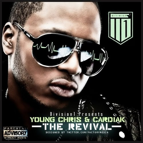 > Young Chris- The Revival (2011) - Photo posted in New Album/Mixtape Ratings and Reviews | Sign in and leave a comment below!