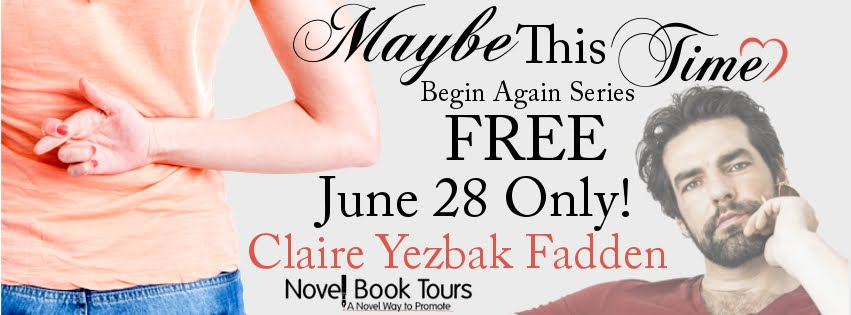 Maybe This Time Free Book Blitz