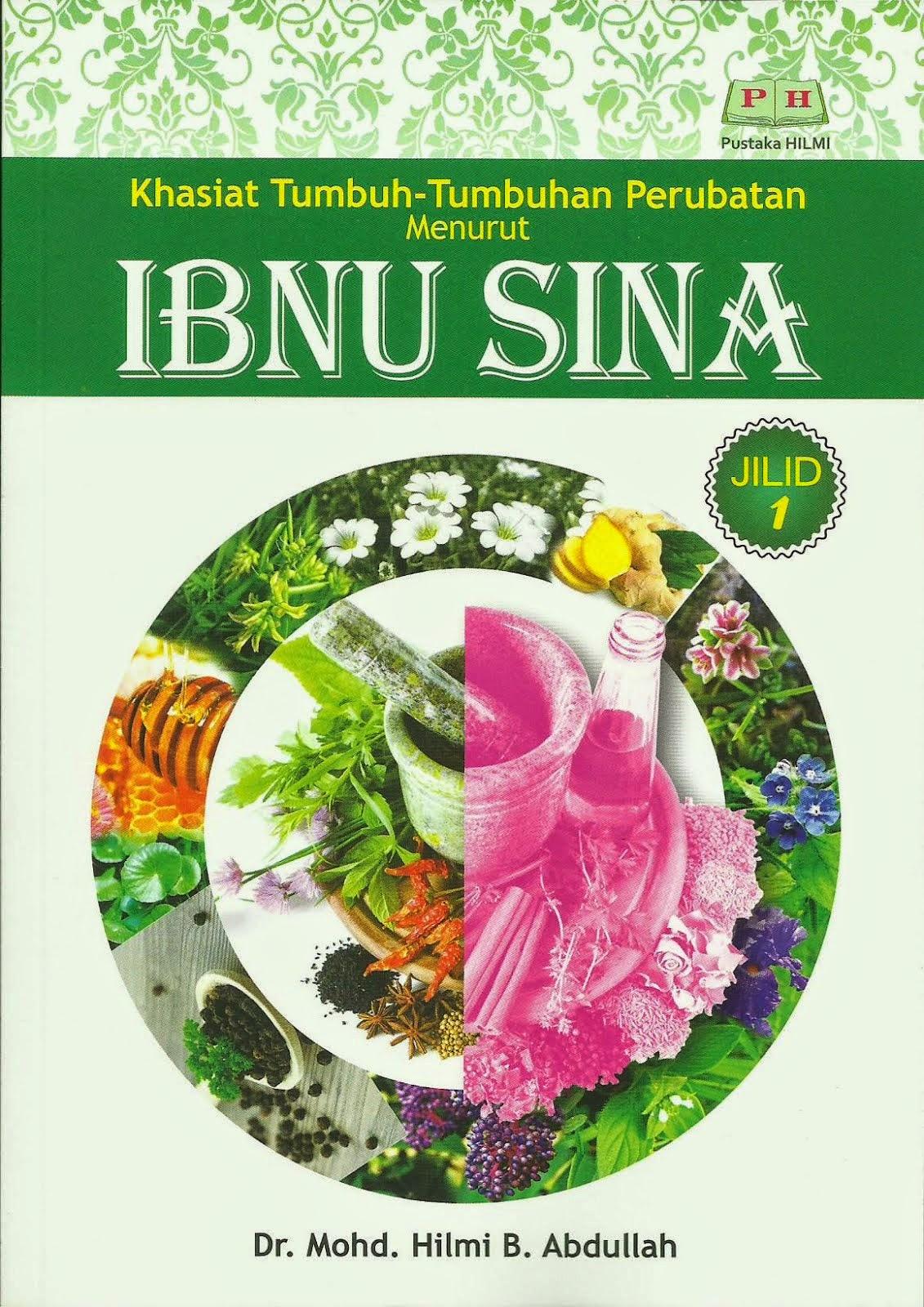 Khasiat Tumbuhan-Tumbuhan Perubatan Menurut Ibnu Sina Jilid 1