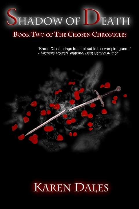 Dark dragon publishing shadow of death book two of the chosen chronicles by karen dales smashwords httpssmashwordsbooksview75142 coupon code kf46p fandeluxe Choice Image