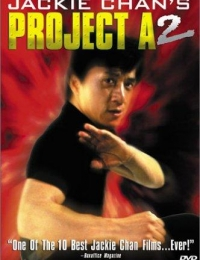 Project A 2 | Bmovies