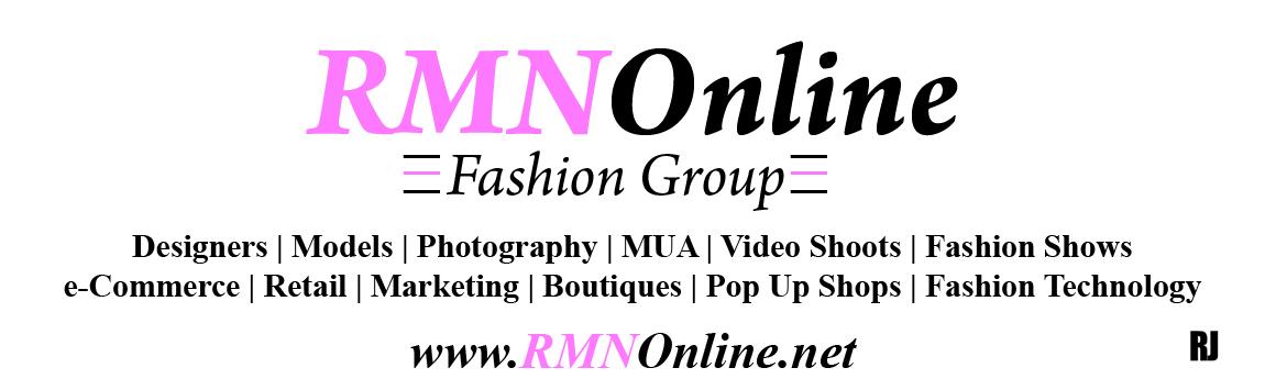 #RMNOnline Fashion Group/Fashion Technology/Designers/Models/eCommerce/Retail/Photography/Marketing