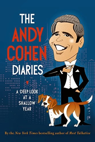 The Andy Cohen Diaries - Andy Cohen