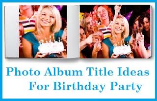 Photo Album Titles