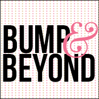 Bump & Beyond Blog