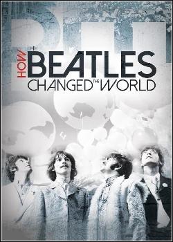 502315 - Filme Como os Beatles Mudaram o Mundo - Dublado Legendado
