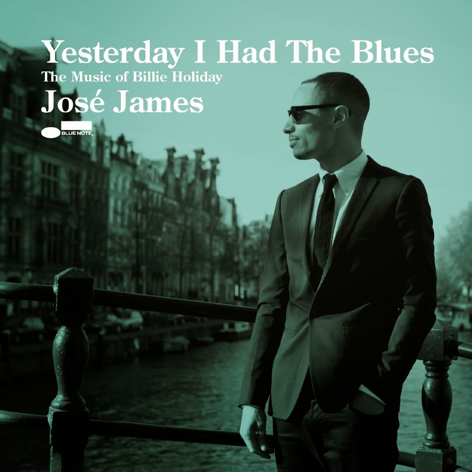 JOSÉ JAMES: YESTERDAY I HAD THE BLUES