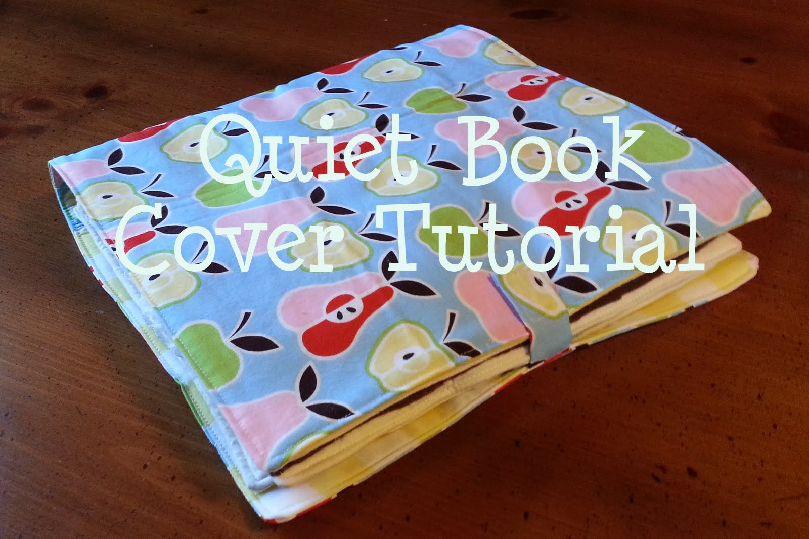 Quiet Book Cover Page Ideas : The busy bug life tutorial quiet book cover