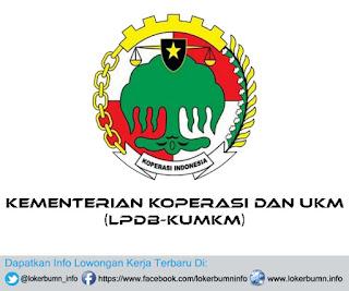 Lowongan Kerja Rekrutmen Kementerian Koperasi Dan UKM (LPDB-KUMKM)