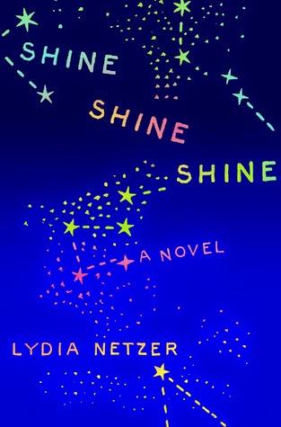 https://www.goodreads.com/book/show/13167199-shine-shine-shine?ac=1
