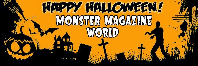 A BLOG FOR MONSTER KIDS, MONSTEROLOGISTS - EVEN HUMANS WHO LOVE MONSTER MAGAZINES!