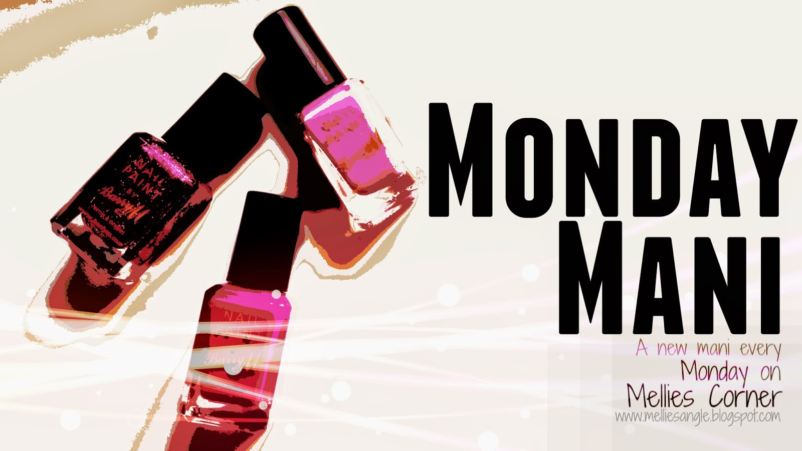Monday Mani - Mellies Corner