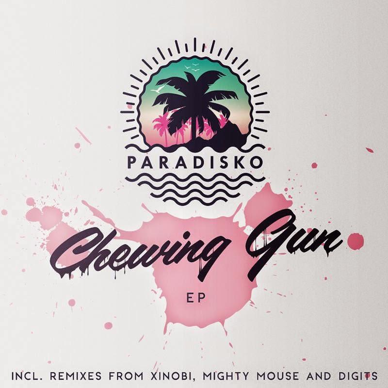 Paradisko - Chewing Gun EP