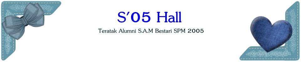 S'05 Hall