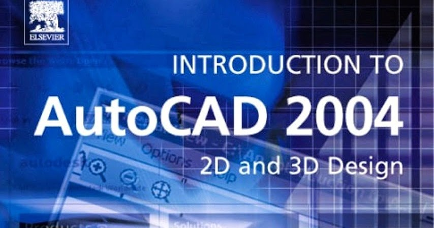 autocad 2004 free download full version for pc full