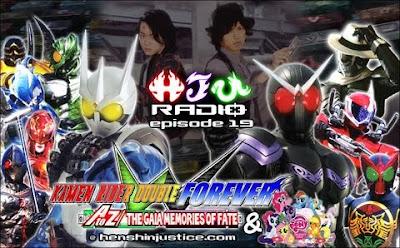 HJU Radio #19: Kamen Rider W FOREVER
