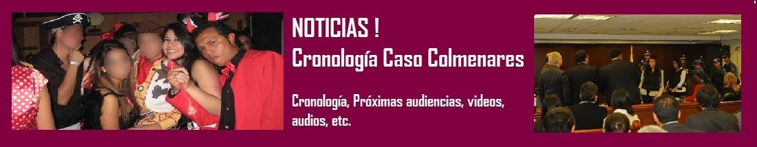 NOTICIAS CASO COLMENARES