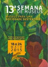 13ª SEMANA DE MUSEUS