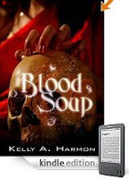 Our Kindle eBook of the Day, Kelly Harmon's  Blood Soup, is a Sinister High Fantasy of Secrets and Lust for Power. Here's a Free Sample!