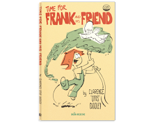 Time for Frank and His Friend - by Clarence 'Otis' Dooley