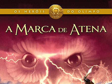 Pré-venda: A Marca de Atena, Os Heróis do Olimpo livro 3, Rick Riordan, Editora Intrínseca