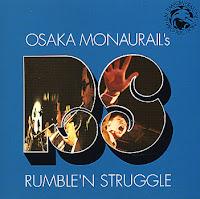 Osaka Monaurail - Rumble & Struggle