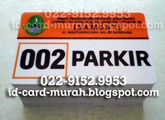 cetak kartu parkir kantor samsat bandung pajajaran wastukencana id card murah blogspot