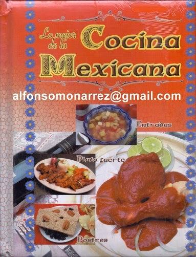 Libros lo mejor de la cocina mexicana libro recetas for La cocina de lechuza postres