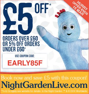In The Night Garden Live Discount Code