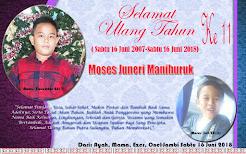 Selamat Ulang Tahun Ke 11 Moses Juneri Manihuruk