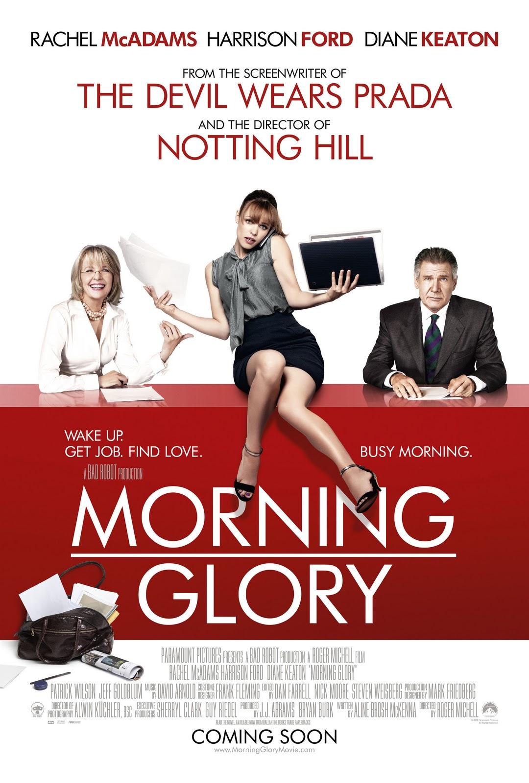 http://2.bp.blogspot.com/-c5NqEKe5fsQ/TY_n9CGVnYI/AAAAAAAAJ1Q/-wyRCqnzjy0/s1600/Morning-Glory-UK-Poster.jpg