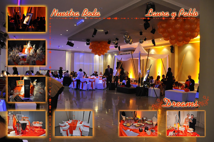 Bodas Laura y Pablo   ( DREAMS) 12-11-2011