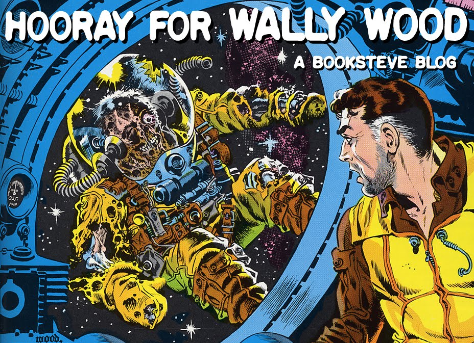 HOORAY FOR WALLY WOOD!
