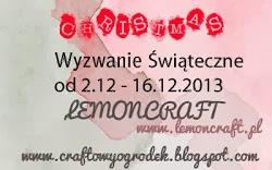 http://craftowyogrodek.blogspot.com/2013/12/wyzwanie-swiateczne-z-lemoncraft.html