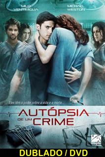 Assistir Autópsia de Um Crime Dublado 2009