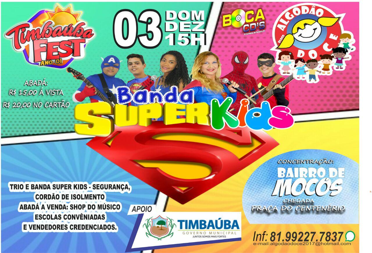 Bloco Algodão Doce com Banda Super Kids 03/12/17