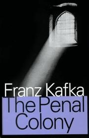 an analysis of the penal colony by franz kafka The judgement by franz kafka - analysis of franz kafka's the judgement.